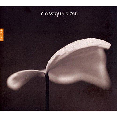 Classique & Zen