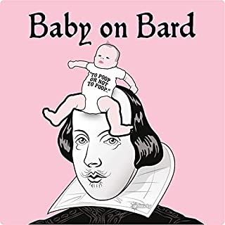 Baby On Bard Sticker Self Cling Decal PVC 14x14cm SHAKESPEARE, BARD