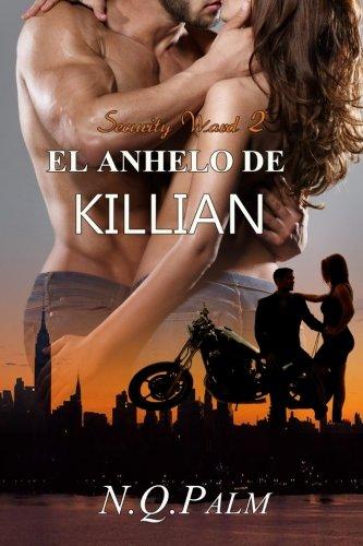 el-anhelo-de-killian-volume-2-security-ward