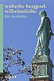 Welterbe Bergpark Wilhelmshöhe: Der Herkules (Parkbroschüren MHK) -