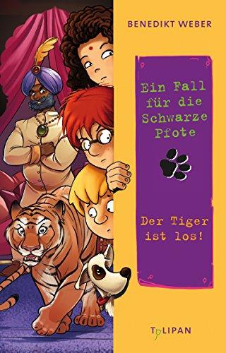 Ein Fall für die Schwarze Pfote - Der Tiger ist los!