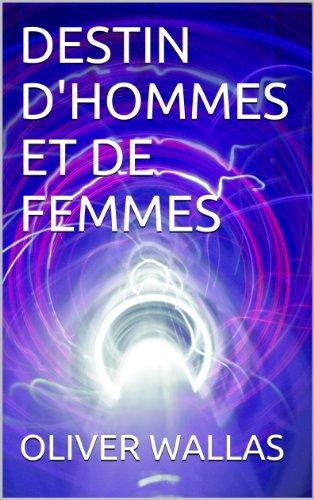 DESTIN D'HOMMES ET DE FEMMES (Collection Thumeriesienne t. 4)