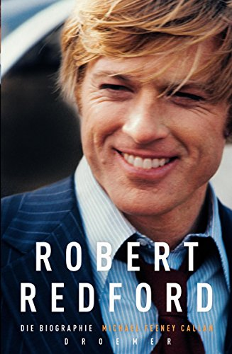 Robert Redford: Die Biographie
