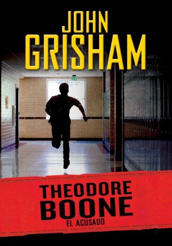 El acusado (Theodore Boone 3): El acusado