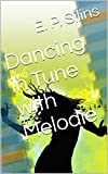 Dancing in Tune with Melodie (English Edition)