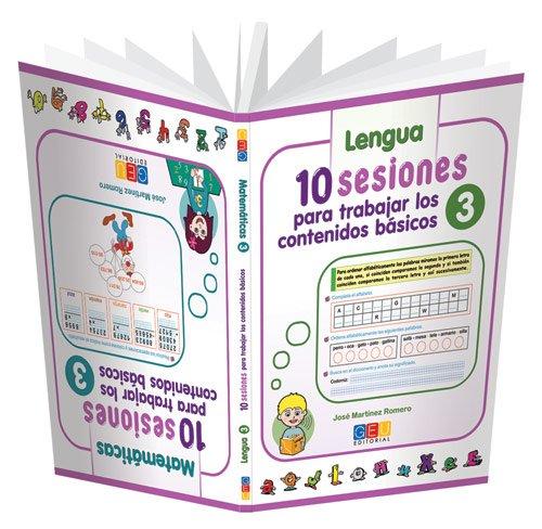 10 sesiones para trabajar los contenido básicos : lengua y matemáticas 3 por José Martínez Romero