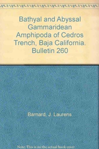 Bathyal and Abyssal Gammaridean Amphipoda of Cedros Trench, Baja California. Bulletin 260 Lauren Trench