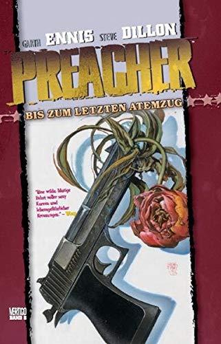 Preacher, Bd. 8: Bis zum letzten Atemzug