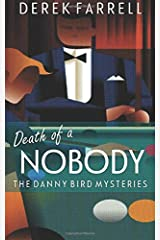 Death Of A Nobody (The Danny Bird Mysteries) Paperback