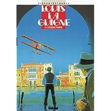 Louis la Guigne, tome 5 : L'Escouade pourpre