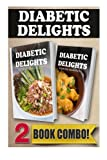 Sugar-Free Thai Recipes and Sugar-Free Indian Recipes: 2 Book Combo (Diabetic Delights)