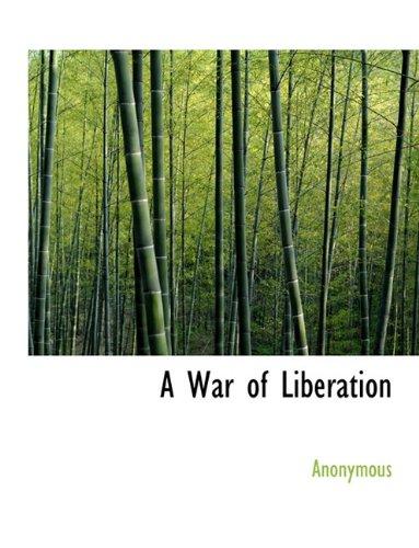 A War of Liberation