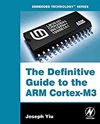 [(The Definitive Guide to the ARM Cortex-M3)] [By (author) Joseph Yiu] published on (October, 2007)