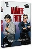 Maniere Forte ( La )