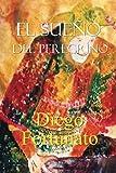 El sue�o del peregrino (Spanish Edition)