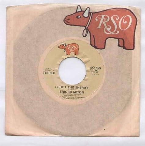 Eric Clapton - I Shot The Sheriff - 7 inch vinyl / 45