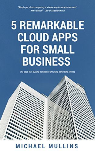 5 Remarkable Cloud Apps for Small Business: The apps that leading ...