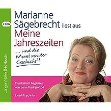 Meine Jahreszeiten (CD): ... und die Moral von der Geschicht'! Musikalisch begleitet von Lenn Kudrjawizki. Live-Mitschnitt