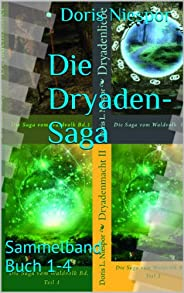 Die Dryaden-Saga: Sammelband Buch 1-4