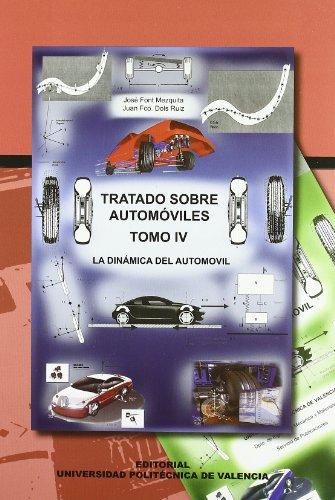 Tratado Sobre Automóviles. Tomo I y II