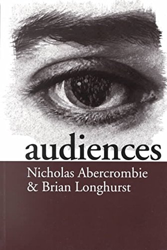 [Audiences: A Sociological Theory of Performance and Imagination] (By: Nicholas Abercrombie) [published: June, 1998]