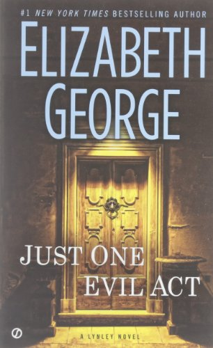 Buchseite und Rezensionen zu 'EXP Just One Evil Act: A Lynley Novel' von Elizabeth George