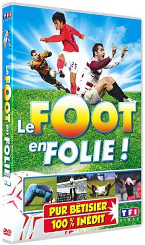Le Foot en Folie !