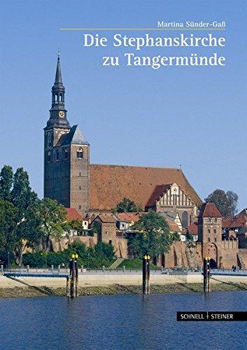 Die Stephanskirche zu Tangermünde (Große Kunstführer / Große Kunstführer / Kirchen und...
