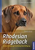 Rhodesian Ridgeback (Praxiswissen Hund)