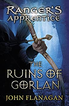 The Ruins of Gorlan (Ranger's Apprentice Book 1 ) eBook ...