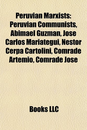 peruvian-marxists-peruvian-communists-abimael-guzmn-jos-carlos-maritegui-nstor-cerpa-cartolini-comra