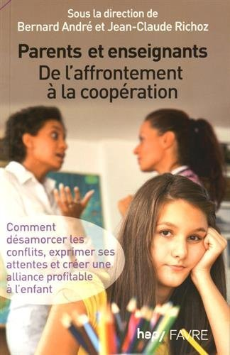 Parents et enseignants, de l'affrontement  la coopration de Jean-claude Richoz (30 avril 2015) Broch