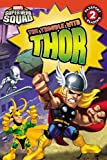 The Trouble with Thor (Passport to Reading Media Tie-Ins - Level 2)