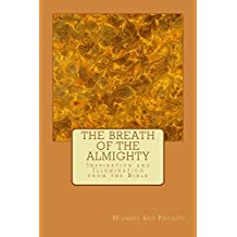 The Breath of The Almighty: Inspiration and Illumination from the Bible (English Edition)