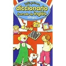 Mi primer diccionario ilustrado de ingles