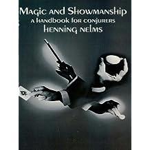 Magic and Showmanship: A Handbook for Conjurers