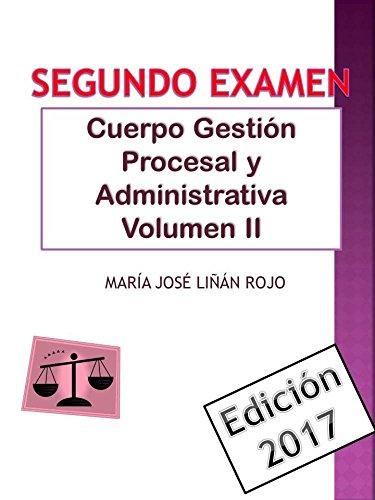 Temario Cuerpo Gestión Procesal y Administrativa Volumen II: SEGUNDO EXAMEN por MARÍA JOSÉ LIÑÁN ROJO