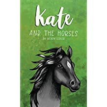 Kate and the Horses (English Edition)