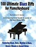 100 Ultimate Blues Riffs for Piano/Keyboards (Book and CD)