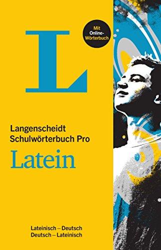 Langenscheidt Schulwörterbuch Pro Latein - Buch mit Online-Anbindung: Latein-Deutsch/Deutsch-Latein (Langenscheidt Schulwörterbücher Pro)