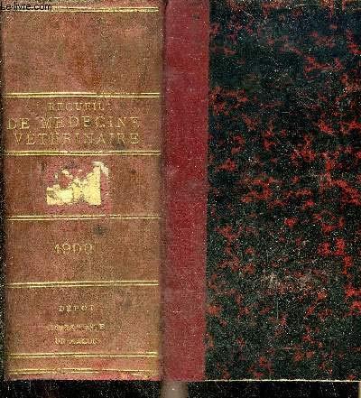 RECUEIL DE MEDECINE VETERINAIRE VIIIE SERIE TOME VII + BULLETIN DE LA SOCIETE CENTRALE DE MEDECINE VETERINAIRE ANNEE 1900 NOUVELL SERIE TOME 18 LIVe VOLUME DE LA COLLECTION.