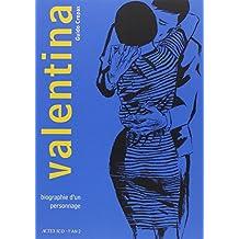 Valentina, Tome 1 : Biographie d'un personnage