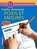 Telecharger Livres Feuilles d exercices Poids et mesures 8 9 ans CE2 (PDF,EPUB,MOBI) gratuits en Francaise
