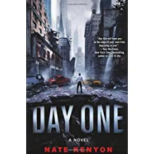 Day One: A Novel by Nate Kenyon (2013-10-01)