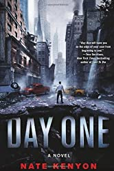 Day One: A Novel by Kenyon, Nate (2013) Hardcover