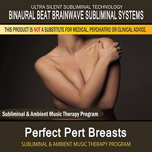 perfect-pert-breasts-subliminal-ambient-music-therapy-9