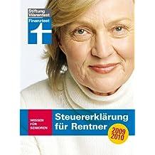 Steuererklärung für Rentner 2009/2010: Wissen für Senioren