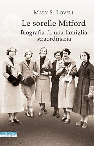 Risultati immagini per le sorelle mitford biografia di una famiglia straordinaria