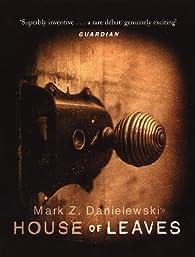 House Of Leaves par  Mark Z. Danielewski