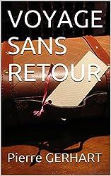 VOYAGE SANS RETOUR (PROTÉE t. 2)